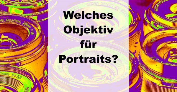 """Illustration zu: """"Welches Objektiv für Portraits?"""""""