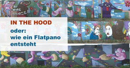 """Titelbild zu """"In The Hood - Wie ein Flatpanorama entsteht"""